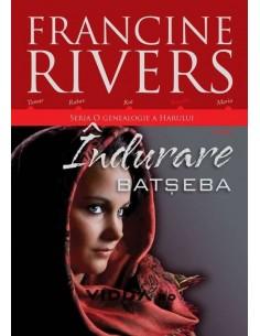 Indurare Batseba - Francine Rivers