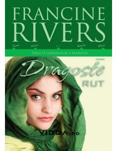 Dragoste Rut - Francine Rivers