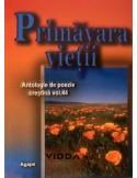 Primavara vietii - Antologie de poezie crestina