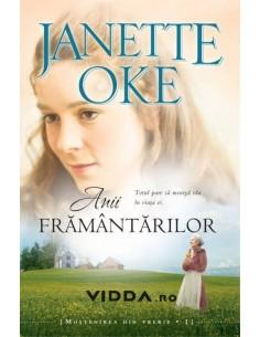 Anii framantarilor vol. 1 - Janette Oke
