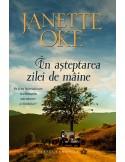 In asteptarea zilei de maine vol. 6 - Janette Oke