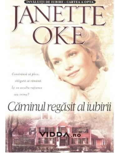 Caminul regasit al iubirii vol. 8 - Janette Oke