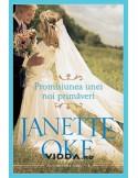 Promisiunea unei noi primaveri vol. 4 - Janette Oke