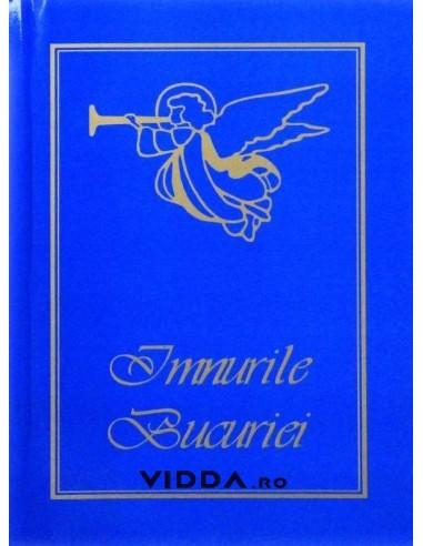 Imnurile bucuriei - Colectie de cantari duhovnicesti pentru bisericile romane evanghelice