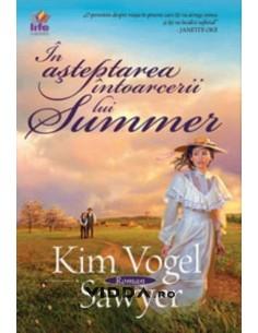 In asteptarea intoarcerii lui Summer - Kim Vogel Sawyer