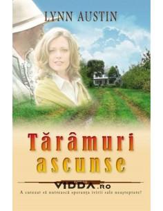 Taramuri ascunse - Lynn Austin