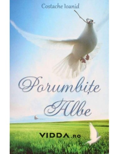 Porumbite Albe - Costache Ioanid