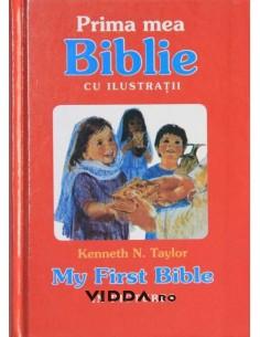Prima mea Biblie cu ilustratii - Kenneth Taylor