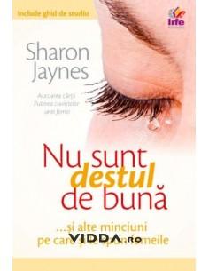 Nu sunt destul de buna - Sharon Jaynes