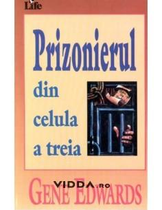 Prizonierul din celula a treia - Gene Edwards