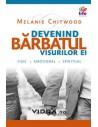 Devenind barbatul visurilor ei - Melanie Chitwood