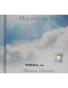 Mai vino iar Isus - Mariana Somesan