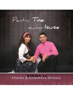 Pentru Tine scump Isus - Daniel &  Genoveva Spoiala