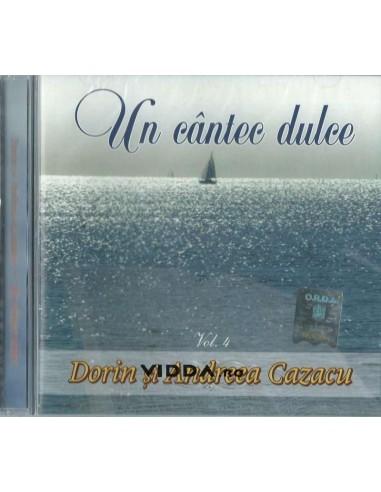 Un cantec dulce vol. 4 - Dorin & Andreea Cazacu