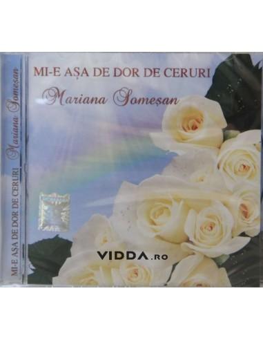 Mi-e asa de dor de ceruri - Mariana Somesan