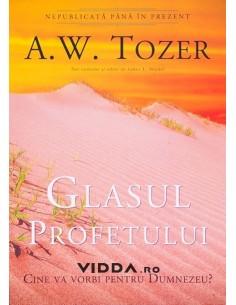 Glasul Profetului - A.W.Tozer