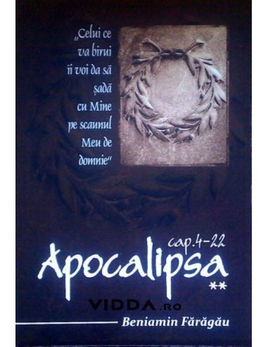 Apocalipsa cap 4-22  - Beniamin Faragau