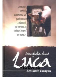 Evanghelia dupa Luca - Beniamin Faragau
