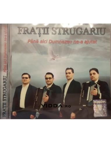 Pana aici Dumnezeu ne-a ajutat - Fratii Strugariu