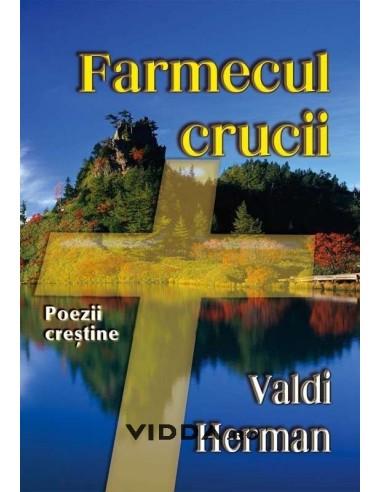 Farmecul crucii - Valdi Herman