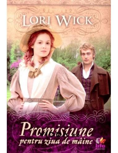 Promisiune pentru ziua de maine - Lori Wick