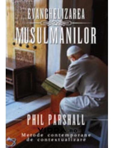 Evanghelizarea musulmanilor - Phil Parsall