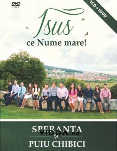Isus ce Nume mare - Speranta si Puiu Chibici